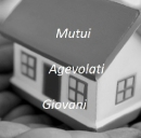 Tre esempi di mutui per giovani